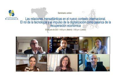 Las relaciones transatlánticas en el nuevo contexto internacional. El rol de la tecnología y el impulso de la digitalización como palanca de la recuperación económica